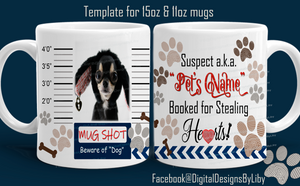 Doggy Mug Shot Mug Template