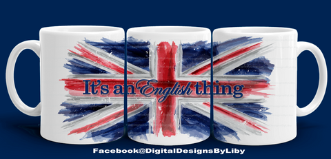 IT'S AN ENGLISH THING! Mug Design + Bonus Mockup