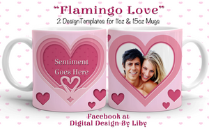 FLAMINGO LOVE (2 Mug Designs)