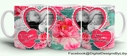 FLOWERS FOR MOMMY (Mug & Pillow/Photo Designs+WordArt)