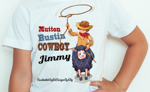 MUTTON BUSTIN' COWBOY/COWGIRL (3 Designs)