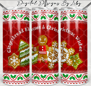 GINGERBREAD KISSES N CHRISTMAS WISHES SKINNY TUMBLER