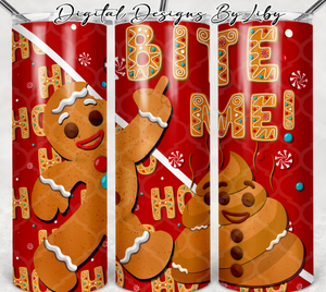 GINGERBREAD MAN n POOP 20oz SKINNY TUMBLER (4 WordArt SAYINGS Included!!!)