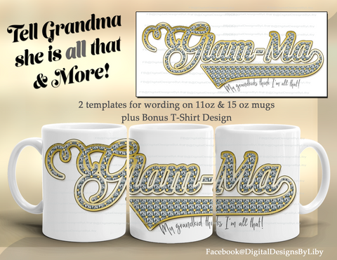 Glam-Ma Mug + T-Shirt/Apparel Design Templates