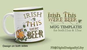 Irish This Were Beer Mug Template