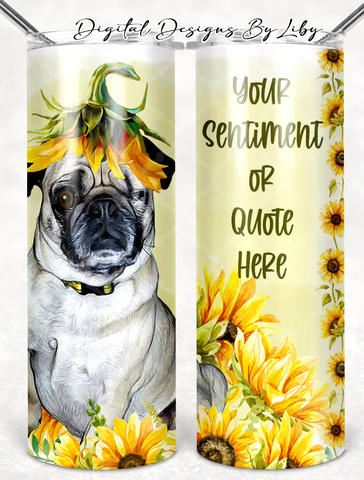 JENNNIFER'S SUNFLOWER PUG CUSTOM