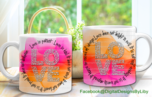 LOVE IS PATIENT, LOVE IS KIND Mug Design
