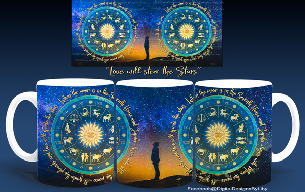 LOVE WILL STEER THE STARS Mug Template