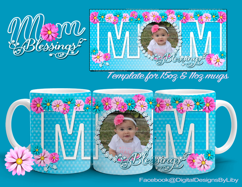 MOM Blessings Mug Template (3 Designs Ready to Personalize)