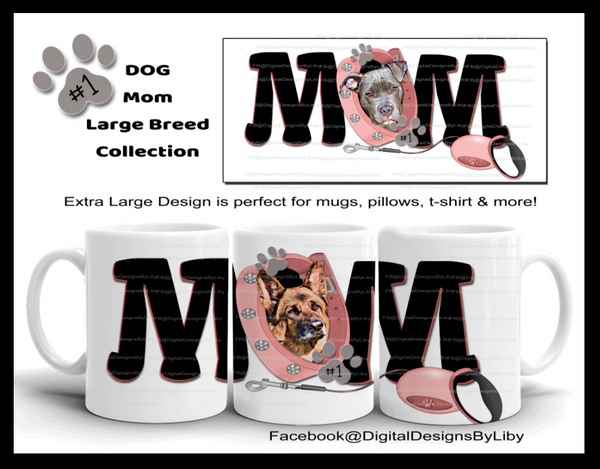 DOG MOM LARGE BREEDS w Pink & Blue Collars {14 Breeds to choose from}