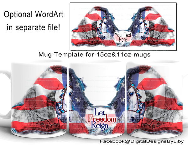 Let Freedom Reign MUG Template (Text is Optional)