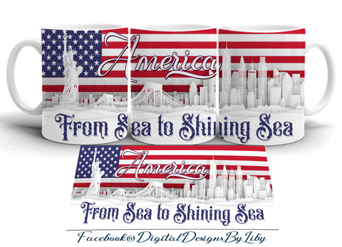 SEA TO SHINING SEA! (Mug, T-Shirt & More Designs)