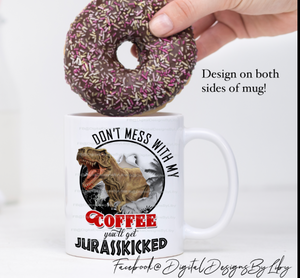 """JURASSKICKED"" COFFEE (Mug Design + Mockup)"