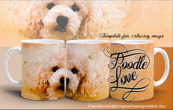 Poodle Love Mug Template~Peach (2 Templates included)