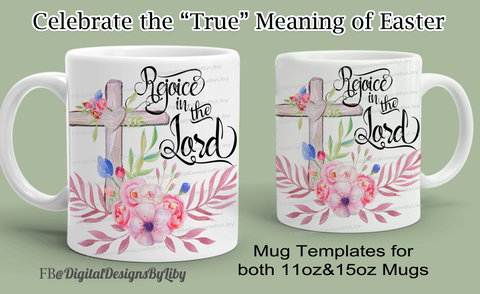 Rejoice In The Lord Mug Template