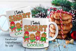 TEACH SMART COOKIES (T-Shirt & Mug Designs)