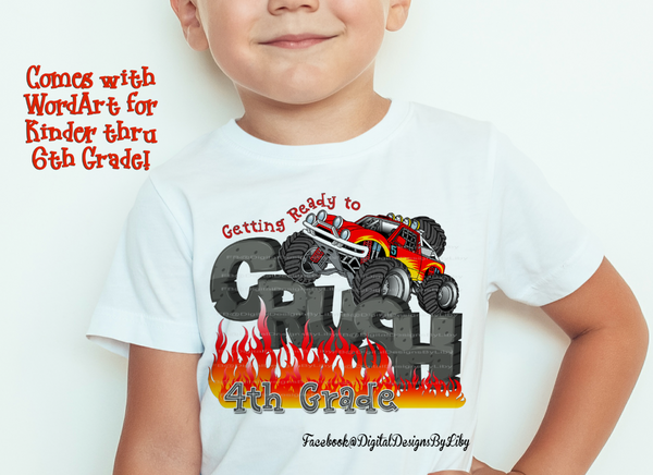 CRUSHING SCHOOL! (Monster Truck Design+WordArt)