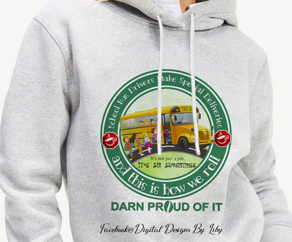 SCHOOL BUS DRIVERS (Designs for Tees, Mugs & More)