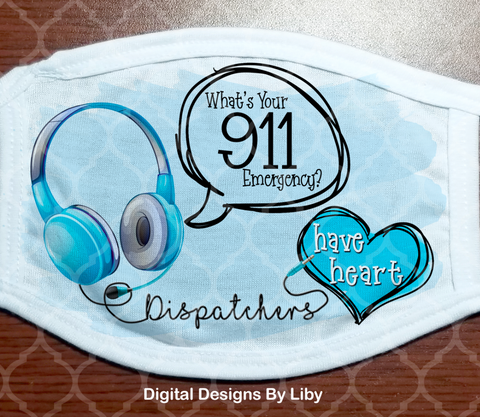 911 DISPATCHERS HAVE HEART - BLUE