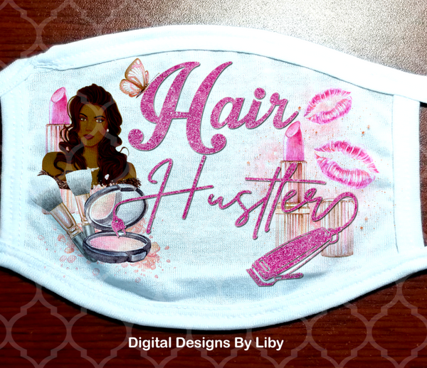 HAIR HUSTLER (2 Designs included for  Light & Dark Skin Hairstylists)