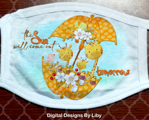 THE SUN WILL COME OUT TOMORROW GIRAFFES (Mask & T-Shirt Designs)