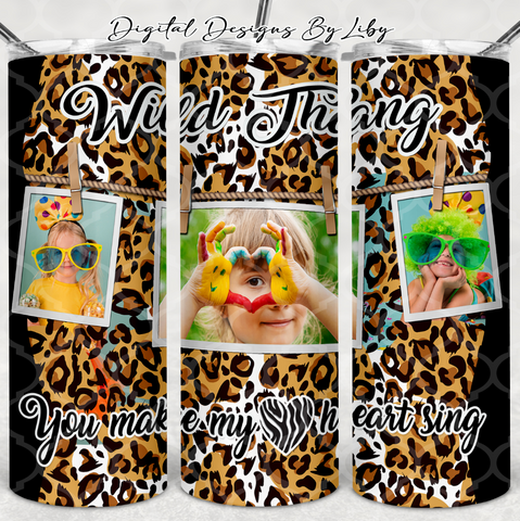 WILD THANG LEOPARD PRINT PHOTO TUMBLER 20oz SKINNY (WordArt Separate)