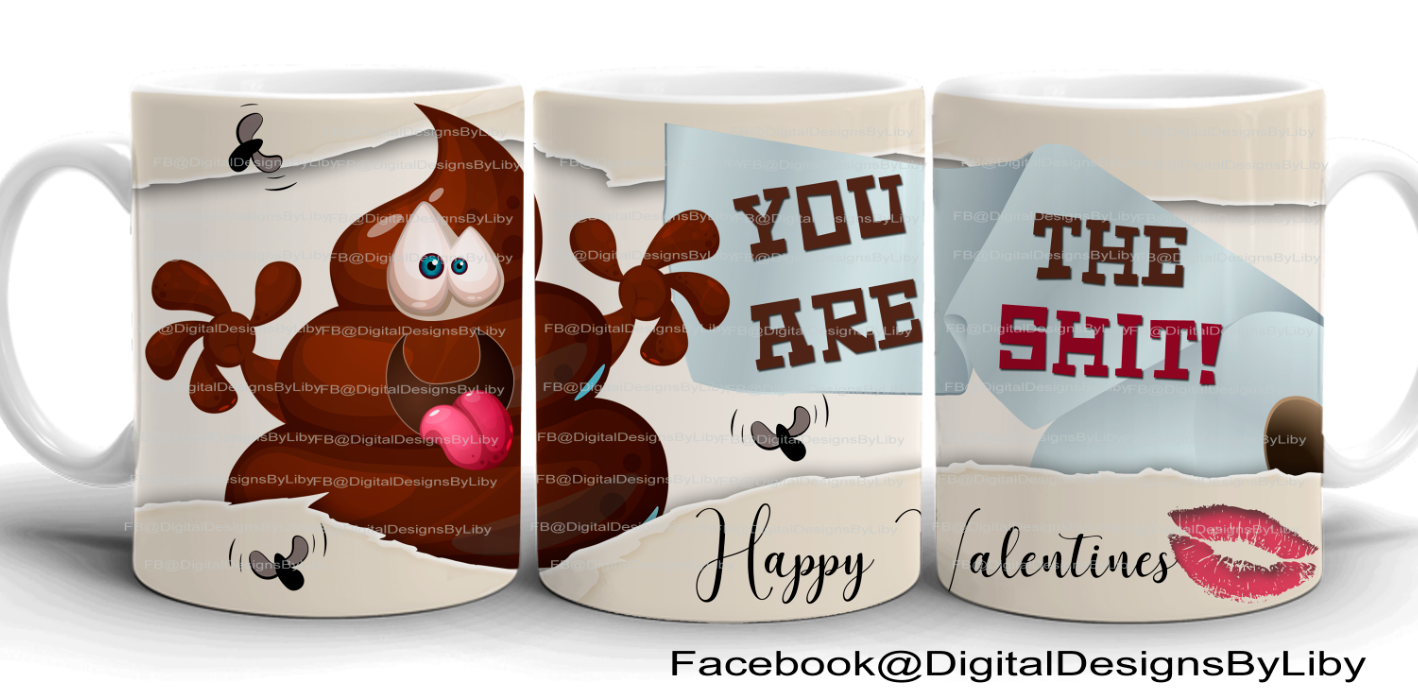 YOU ARE THE SHIT Mug Templates (2 Designs)
