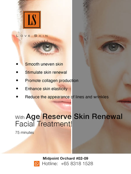[S190008C] Age Reserve Skin Renewal Facial Treatment - Boost Collagen, Enhance Skin Elasticity & Strengthen Skin's Moisture