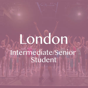 London 2019: Intermediate/Senior Student Ticket (Deposit) CLASS 2