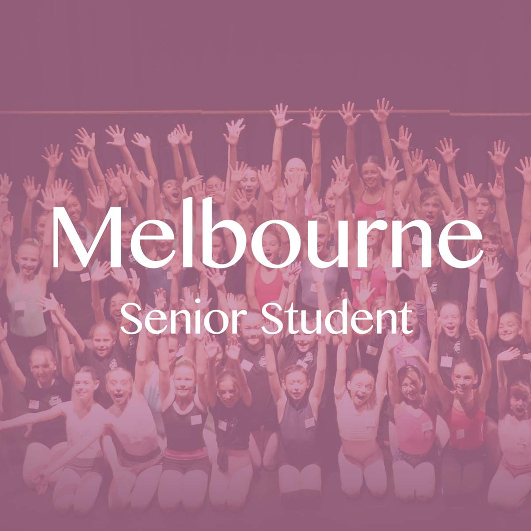 Melbourne 2019: Senior Student Ticket (Deposit)