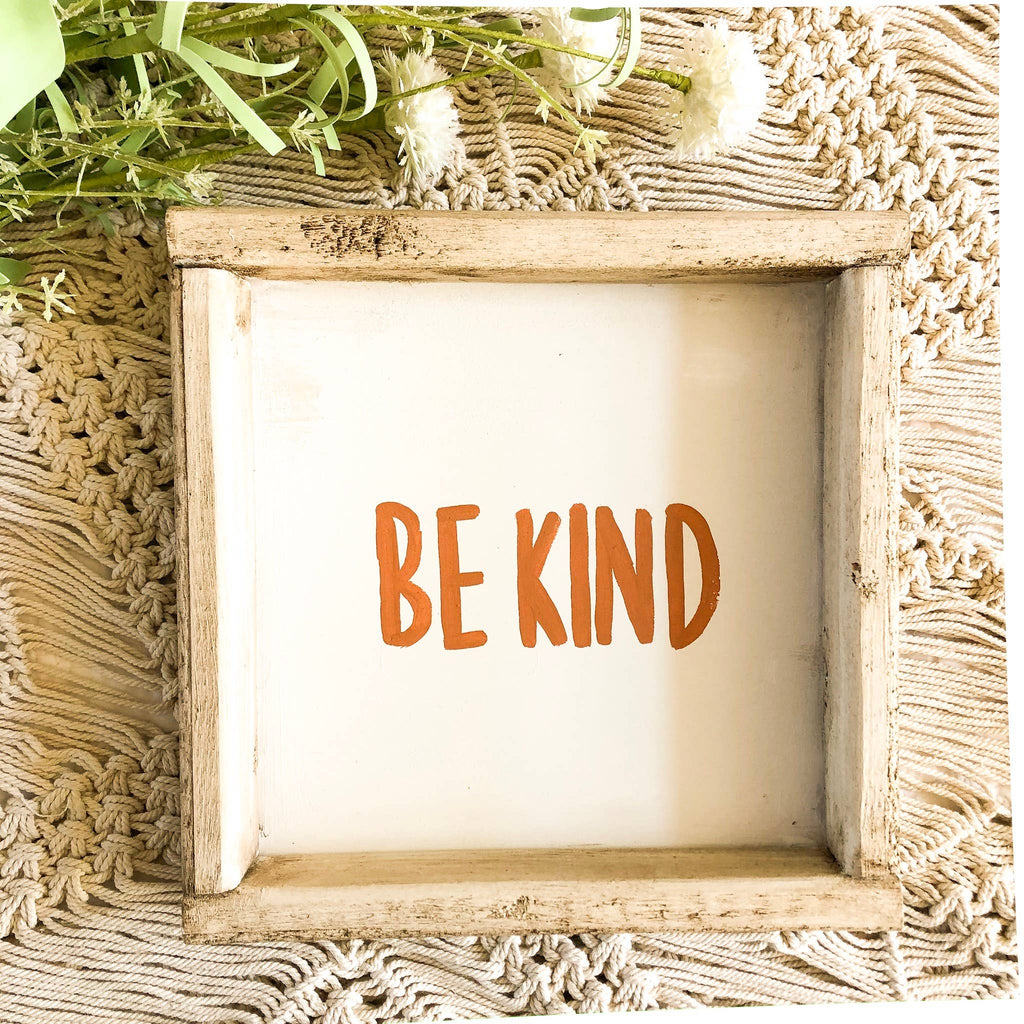 love, Holston - Be Kind Terra-cotta - 10x10 Wooden Sign