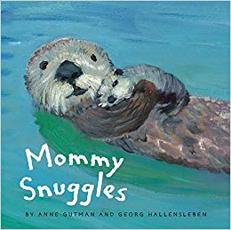 Chronicle Books - Mommy Snuggles
