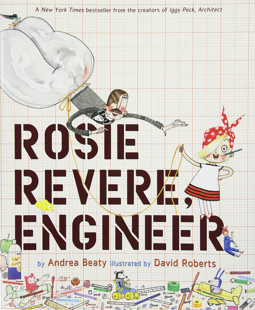 Abrams Books - Rosie Revere, Engineer