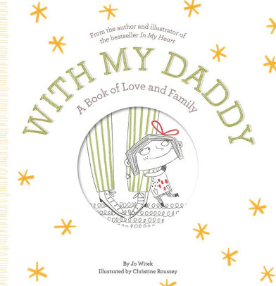 Abrams Books - Growing Hearts Series - With My Daddy