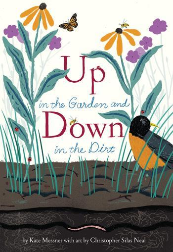 Up in the Garden and Down in the Dirt
