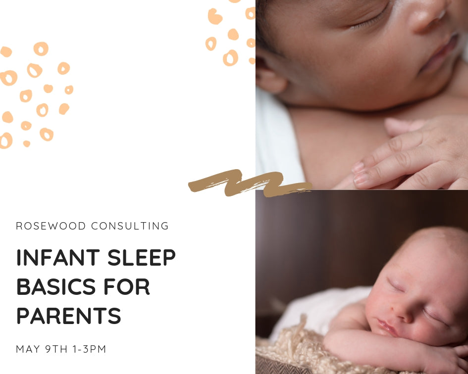 Infant Sleep Basics for New Parents