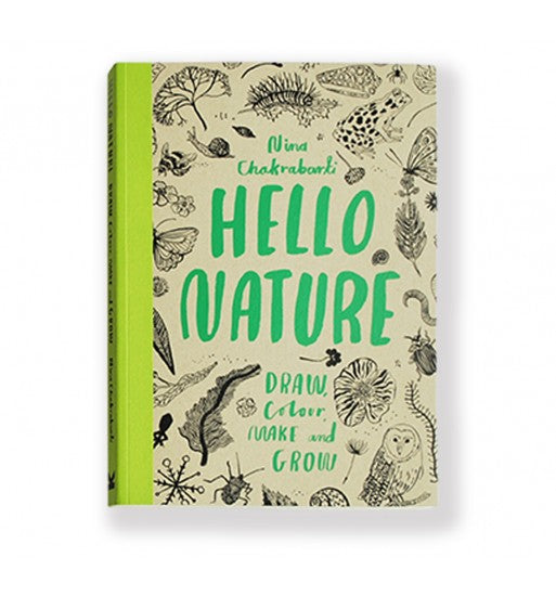 Chronicle Books - Hello Nature: Draw, Collect, Make and Grow