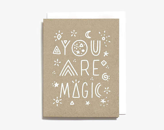 Worthwhile Paper Screen Printed Folding Card - You are Magic