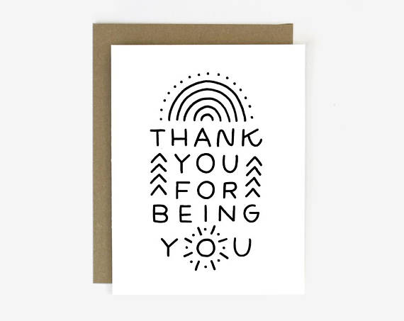 Worthwhile Paper Screen Printed Folding Card - Thank You for Being You