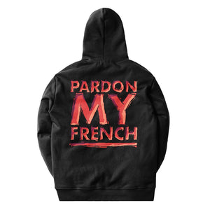 Pardon My French Crew Edition Hoodie