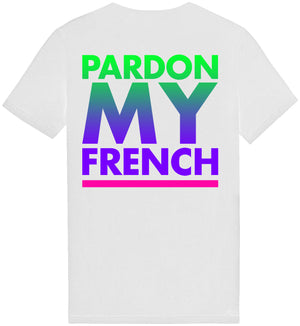 PARDON MY FRENCH SUNSET EDITION WHITE TSHIRT