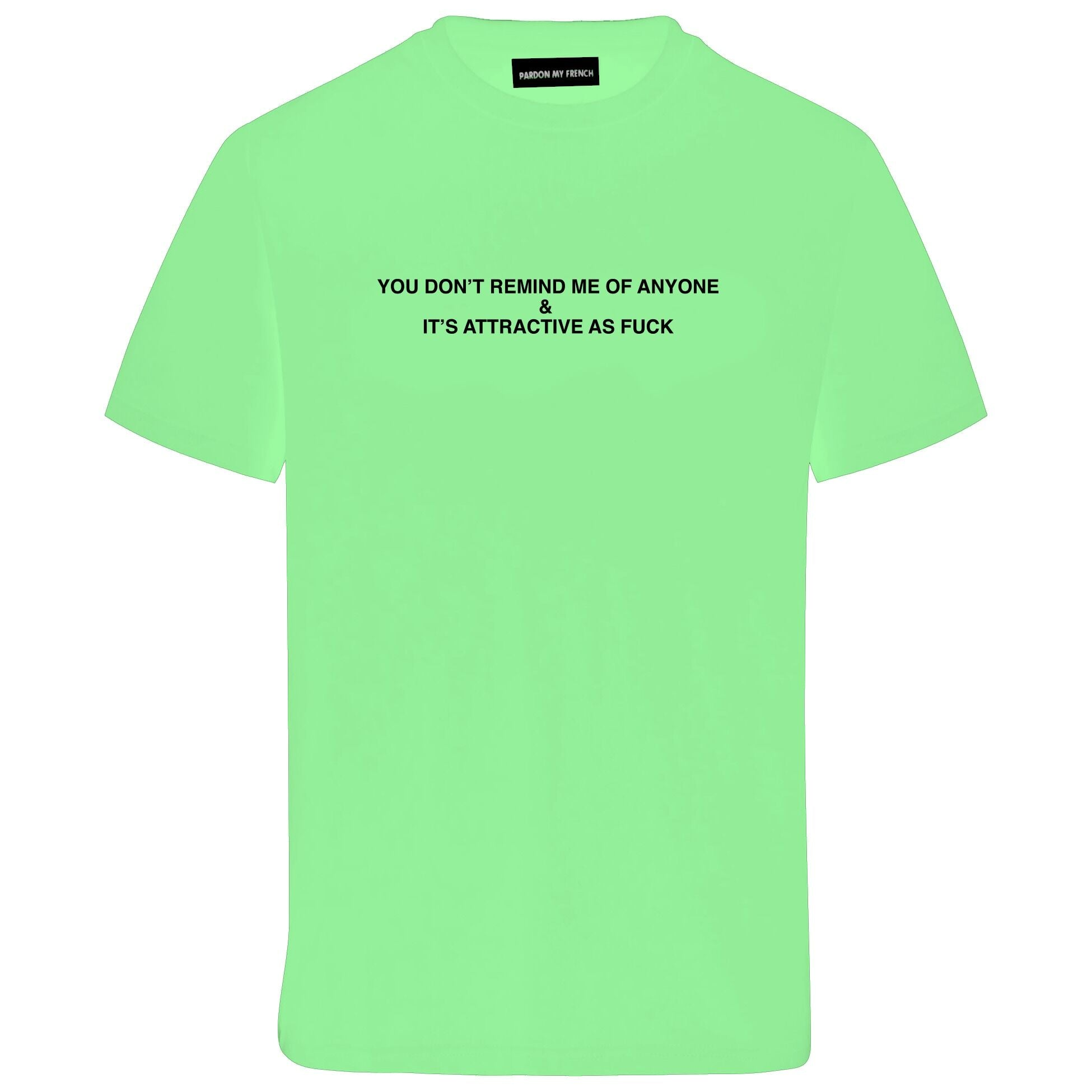 SHIRT ATTRACTIVE AS FUCK NEON GREEN