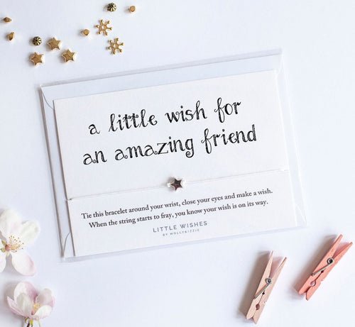 a little wish for an amazing friend bracelet
