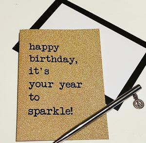 happy birthday, it's your year to sparkle!... glitter card