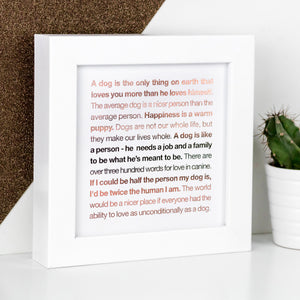 dogs - wise words framed foil prints