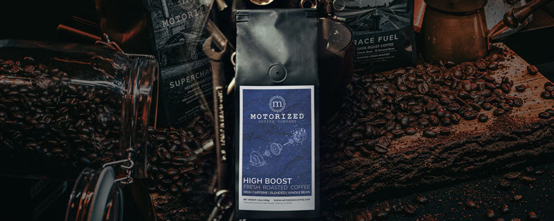 High Boost- Signature, specialty high caffeine coffee blend   Motorized Coffee Company