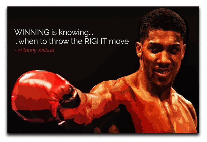 Anthony Joshua Winning Is Knowing Canvas Print & Poster - Canvas Art Rocks