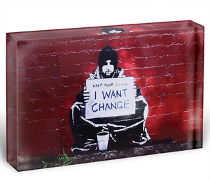 Banksy Keep Your Coins Acrylic Block - Canvas Art Rocks - 1
