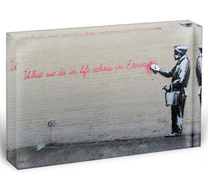 Banksy What We Do In Life Acrylic Block - Canvas Art Rocks - 1