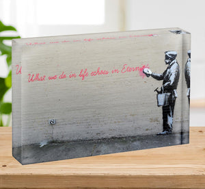 Banksy What We Do In Life Acrylic Block - Canvas Art Rocks - 2